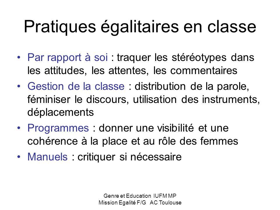 Genre et Education IUFM MP Mission Egalité F/G AC Toulouse Pratiques enseignantes et égalité Mettre à jour la construction des identités de genre et «