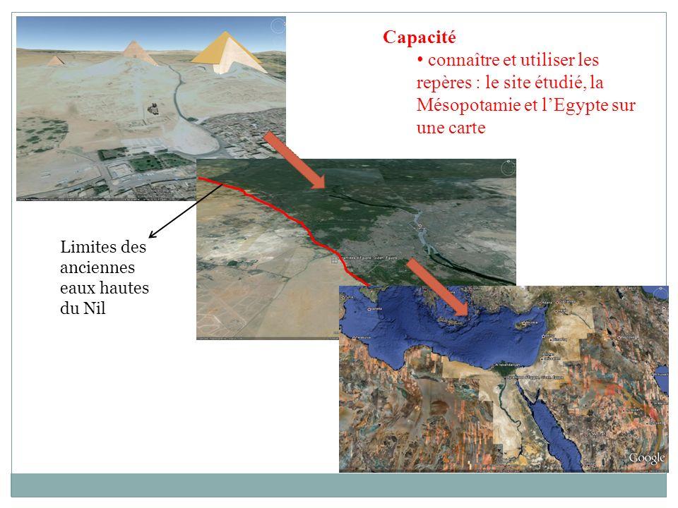 Limites des anciennes eaux hautes du Nil Capacité connaître et utiliser les repères : le site étudié, la Mésopotamie et lEgypte sur une carte
