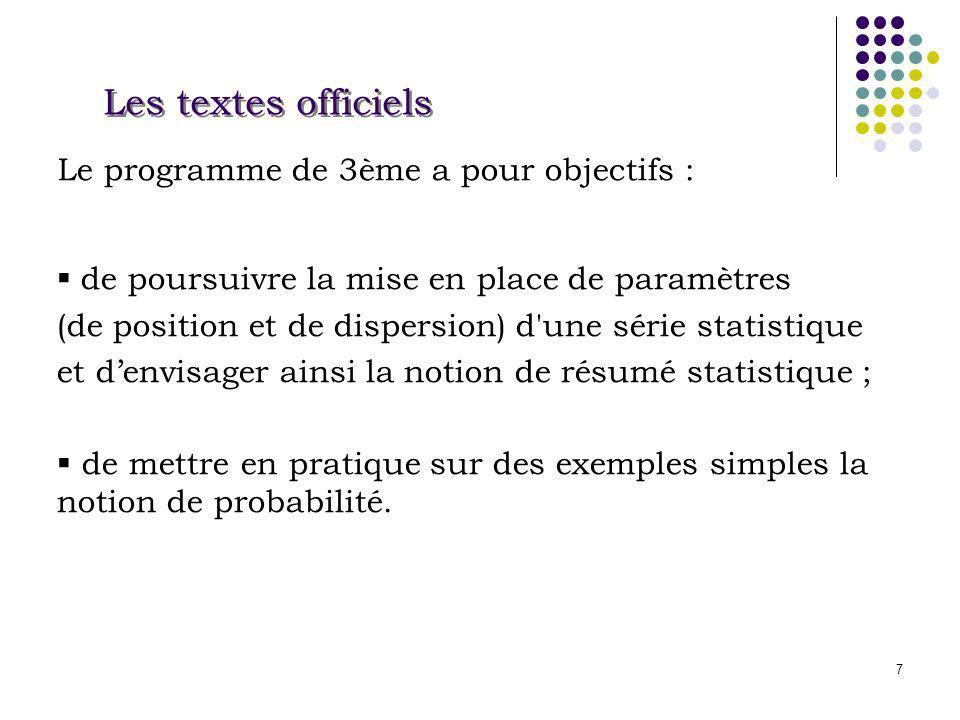 28 Les programmes en première En statistique, les paramètres de dispersion (écart type et écart interquartile) sont introduits.