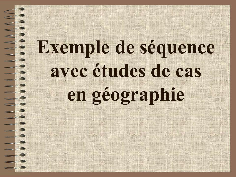 Exemple de séquence avec études de cas en géographie