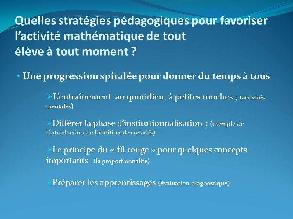 Quelles stratégies pédagogiques pour favoriser lactivité mathématique de tout élève à tout moment .