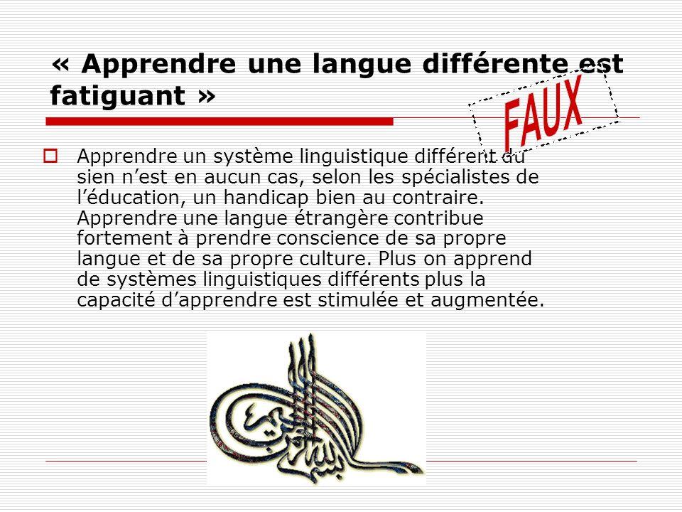 « Apprendre une langue différente est fatiguant » Apprendre un système linguistique différent du sien nest en aucun cas, selon les spécialistes de léd