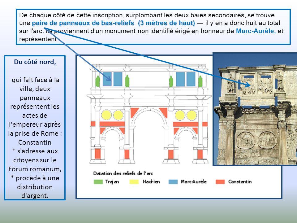 paire de panneaux de bas-reliefs (3 mètres de haut) De chaque côté de cette inscription, surplombant les deux baies secondaires, se trouve une paire de panneaux de bas-reliefs (3 mètres de haut) il y en a donc huit au total sur l arc.