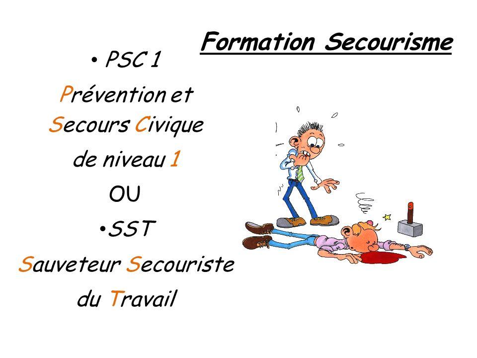 Formation Secourisme PSC 1 Prévention et Secours Civique de niveau 1 OU SST Sauveteur Secouriste du Travail