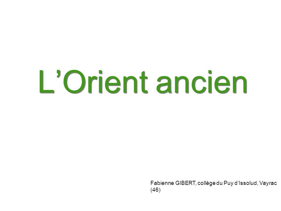 LOrient ancien Fabienne GIBERT, collège du Puy dIssolud, Vayrac (46)