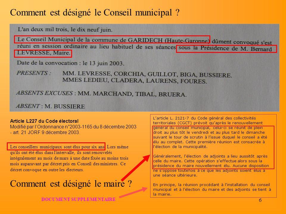 6 Larticle L. 2121-7 du Code général des collectivités territoriales (CGCT) prévoit quaprès le renouvellement général du conseil municipal, celui-ci s