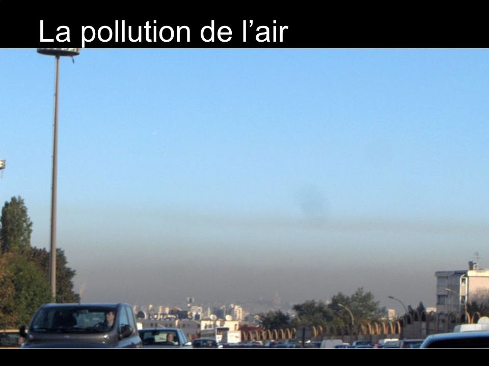 La pollution de lair