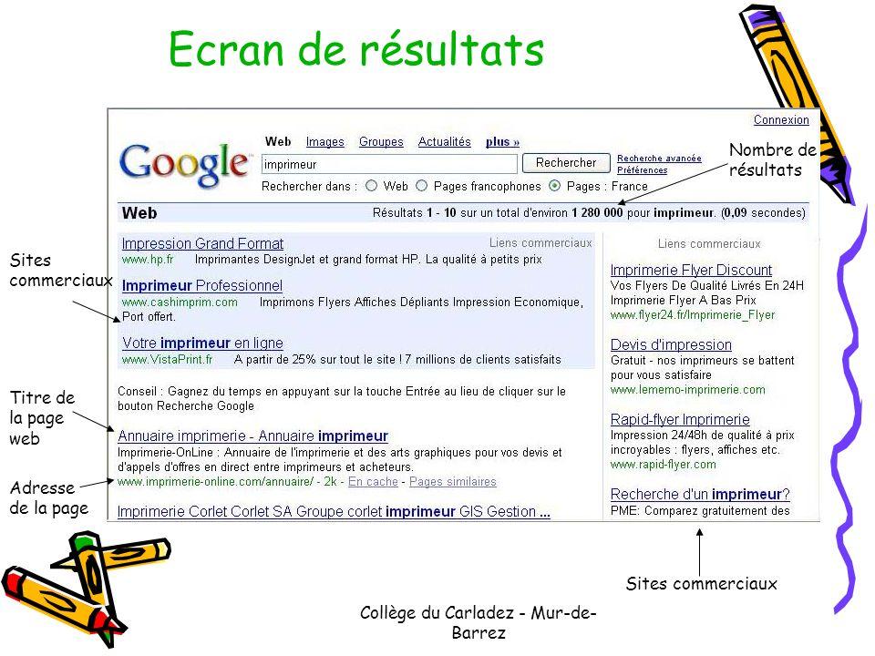 Collège du Carladez - Mur-de- Barrez Ecran de résultats Sites commerciaux Nombre de résultats Titre de la page web Adresse de la page