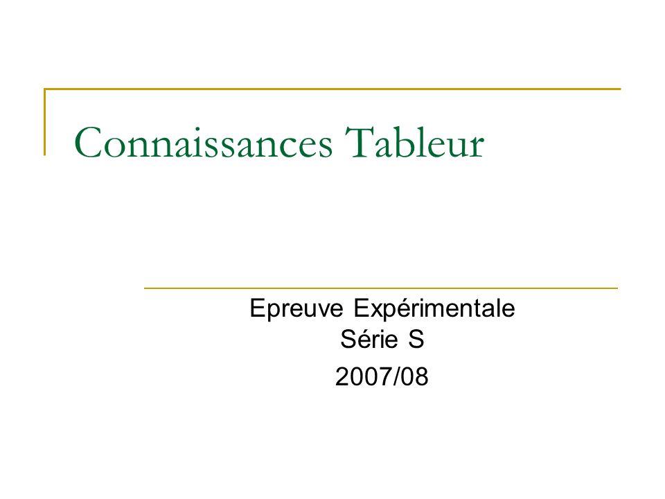 Connaissances Tableur Epreuve Expérimentale Série S 2007/08
