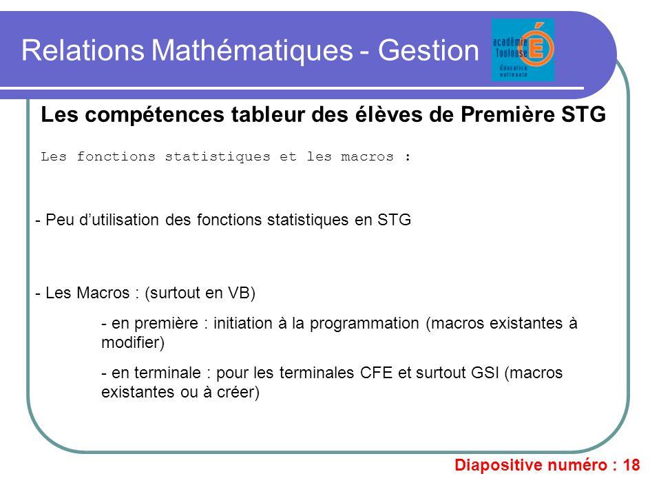 Relations Mathématiques - Gestion Les fonctions statistiques et les macros : Les compétences tableur des élèves de Première STG - Peu dutilisation des
