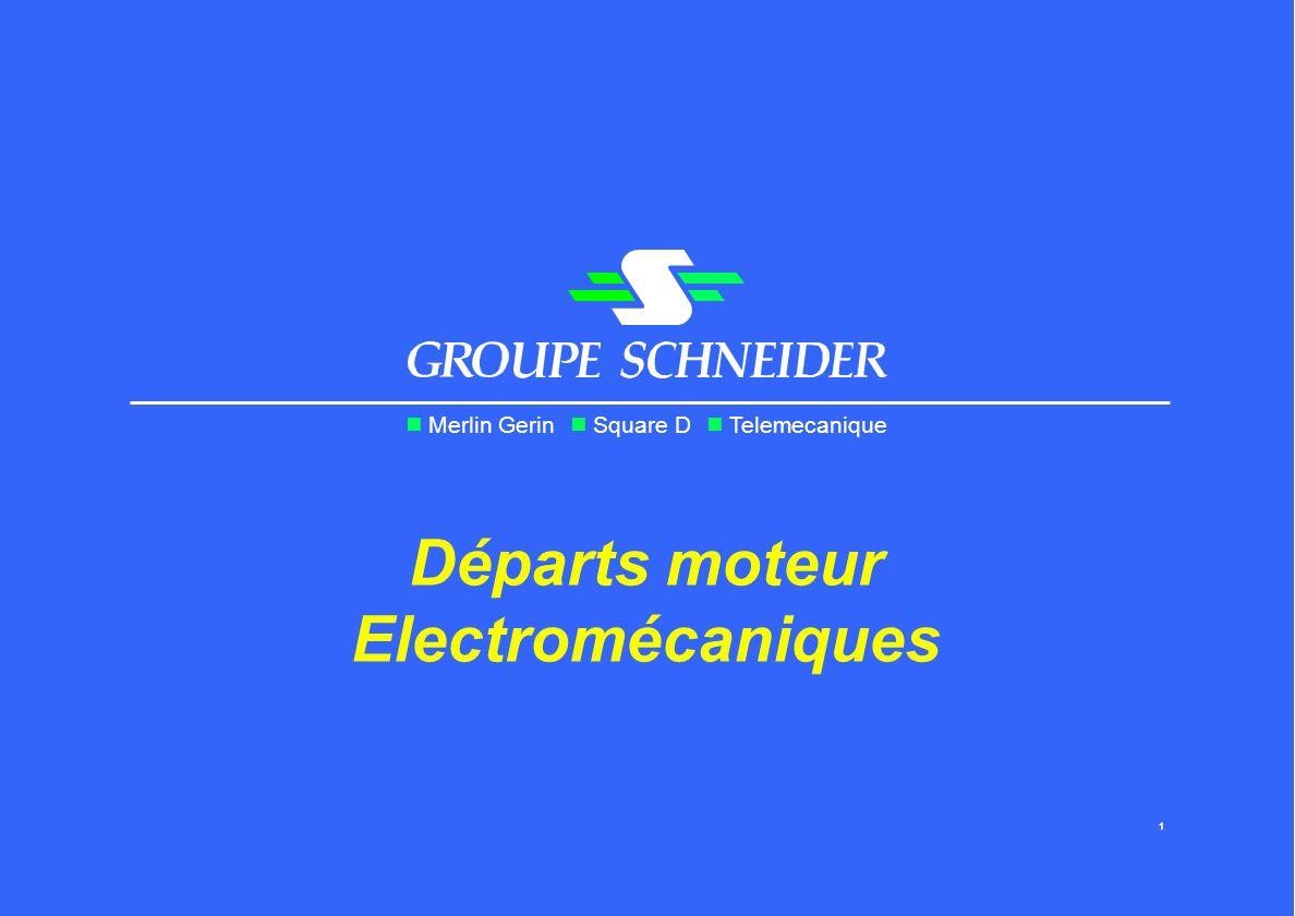 Merlin Gerin Square D Telemecanique Départs moteur Electromécaniques 1