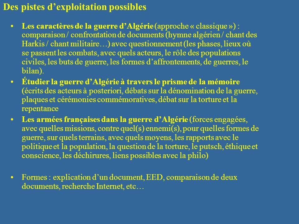 Les caractères de la guerre dAlgérie (approche « classique ») : comparaison / confrontation de documents (hymne algérien / chant des Harkis / chant mi