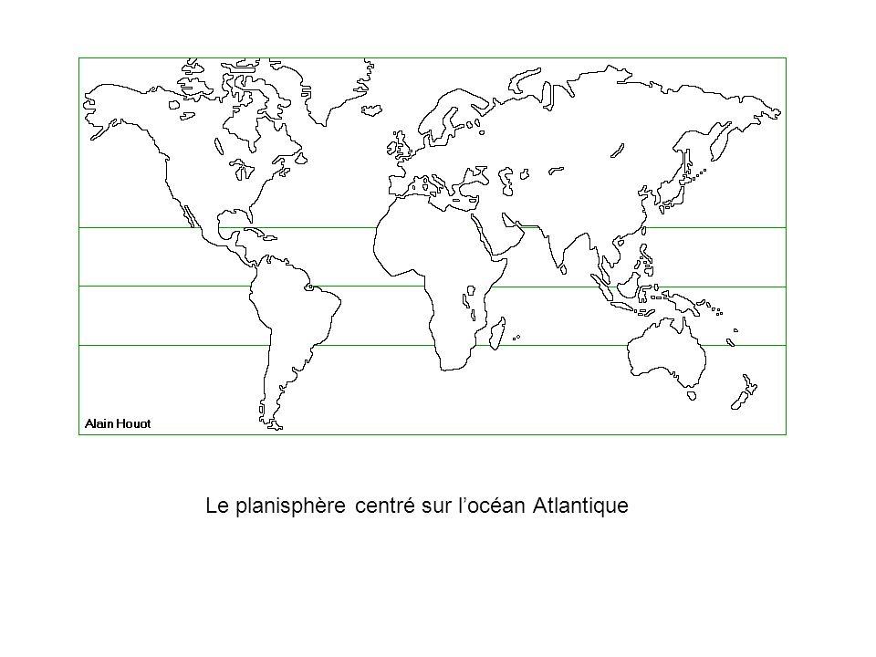 Le planisphère centré sur locéan Atlantique