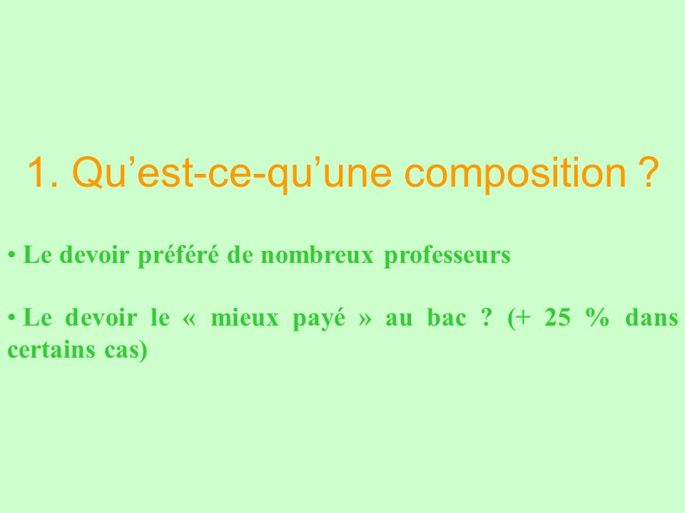 1. Quest-ce-quune composition .