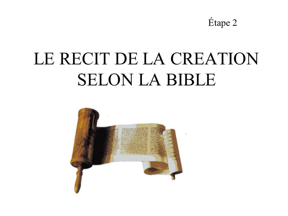 LE RECIT DE LA CREATION SELON LA BIBLE Étape 2