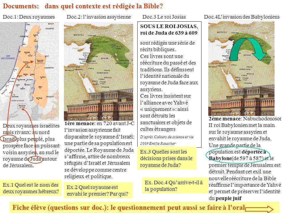 Documents: dans quel contexte est rédigée la Bible? Fiche élève (questions sur doc.): le questionnement peut aussi se faire à loral Deux royaumes isra