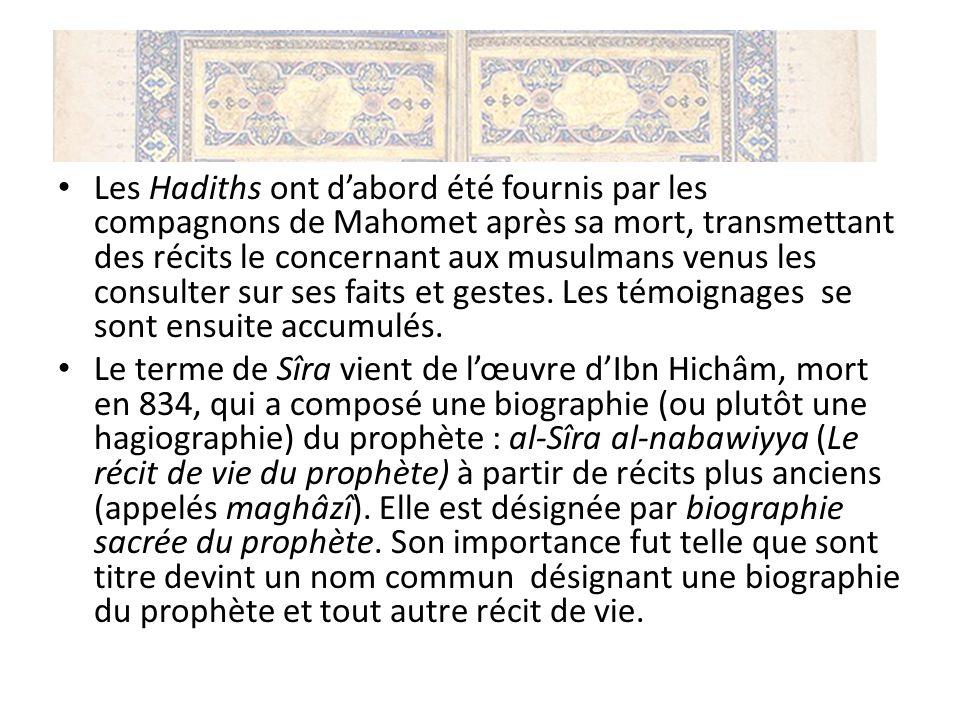 La Sunna : au début de lislam, Sîra et Sunna étaient quasiment synonymes puis peu à peu les deux se sont distinguées et la Sunna vint à désigner lensemble des dits et actes du prophète, devenant la Sunna du prophète et considérée comme source de la charia Tous ces textes (du Coran aux biographies du prophète…) nont été établis définitivement quentre les VIIIe et Xe siècles, donc bien postérieurs à la mort de Mahomet