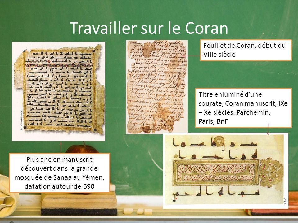 Travailler sur le Coran Plus ancien manuscrit découvert dans la grande mosquée de Sanaa au Yémen, datation autour de 690 Feuillet de Coran, début du V