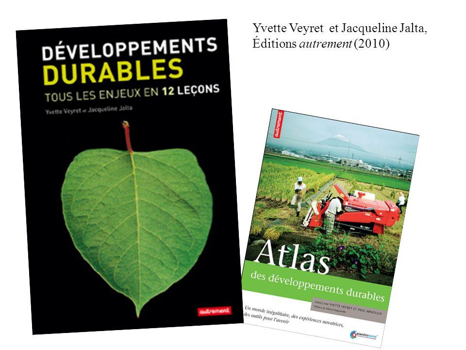 Yvette Veyret et Jacqueline Jalta, Éditions autrement (2010)