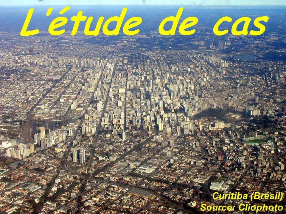Létude de cas Curitiba (Brésil) Source: Cliophoto