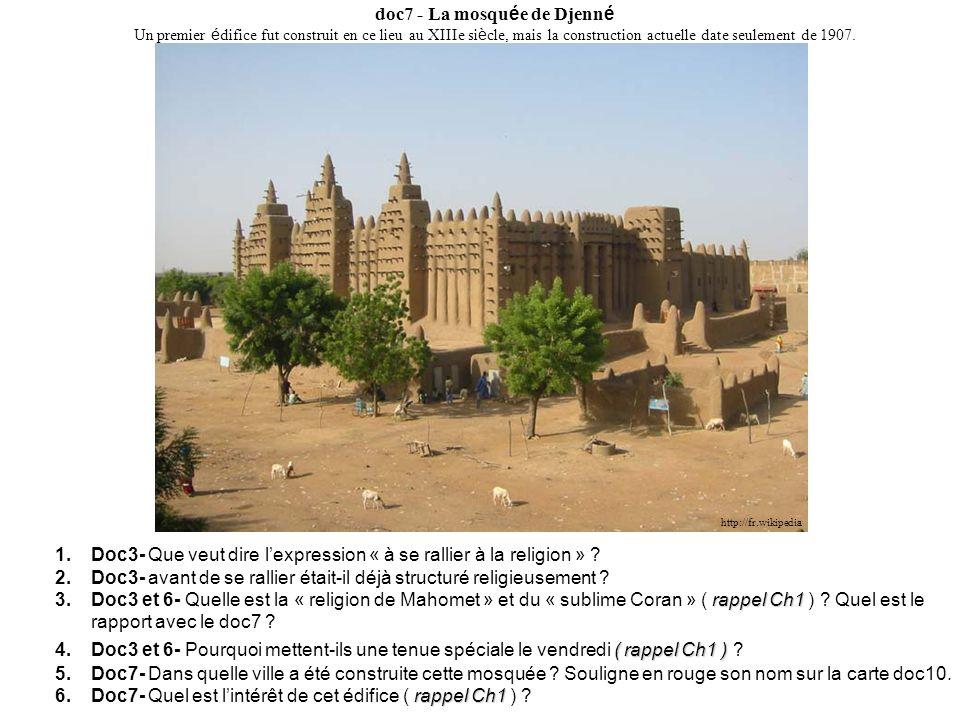 http://fr.wikipedia doc7 - La mosqu é e de Djenn é Un premier é difice fut construit en ce lieu au XIIIe si è cle, mais la construction actuelle date