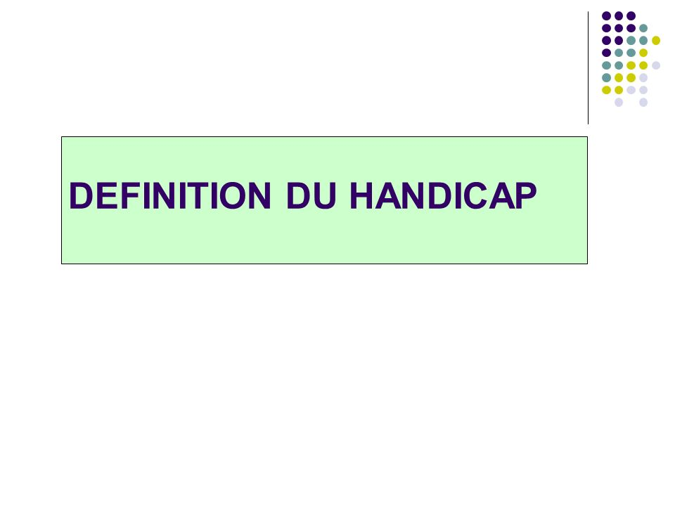 DEFINITION DU HANDICAP