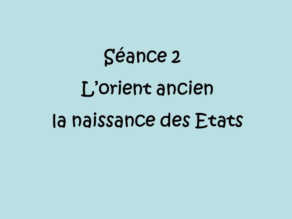 Séance 2 Lorient ancien la naissance des Etats