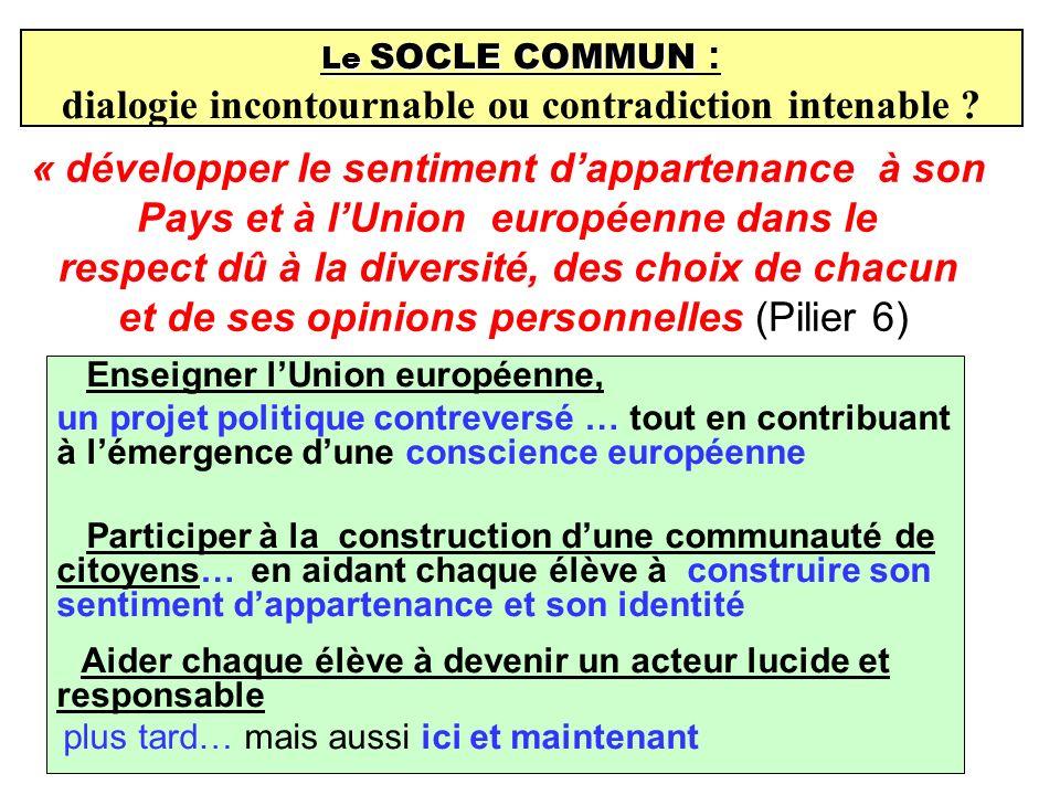 Enseigner lUnion européenne, un projet politique contreversé … tout en contribuant à lémergence dune conscience européenne Participer à la constructio