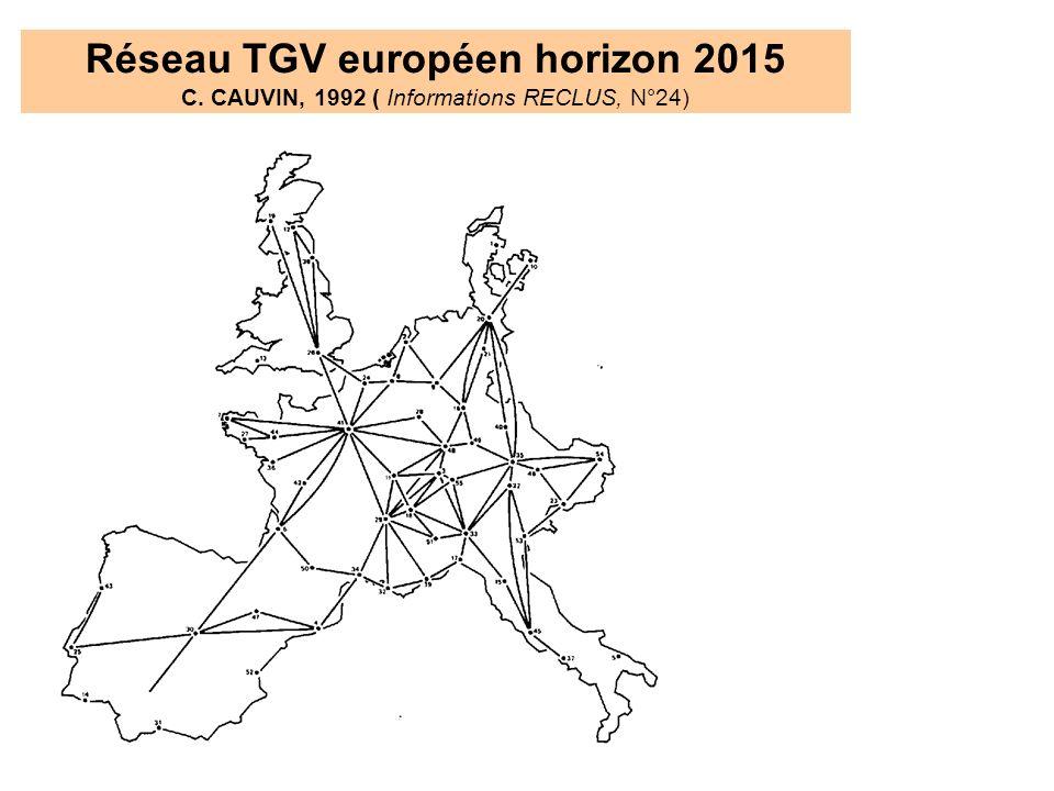 Réseau TGV européen horizon 2015 C. CAUVIN, 1992 ( Informations RECLUS, N°24)