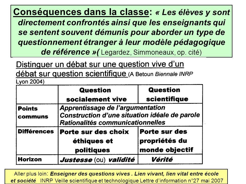 Conséquences dans la classe: « Les élèves y sont directement confrontés ainsi que les enseignants qui se sentent souvent démunis pour aborder un type
