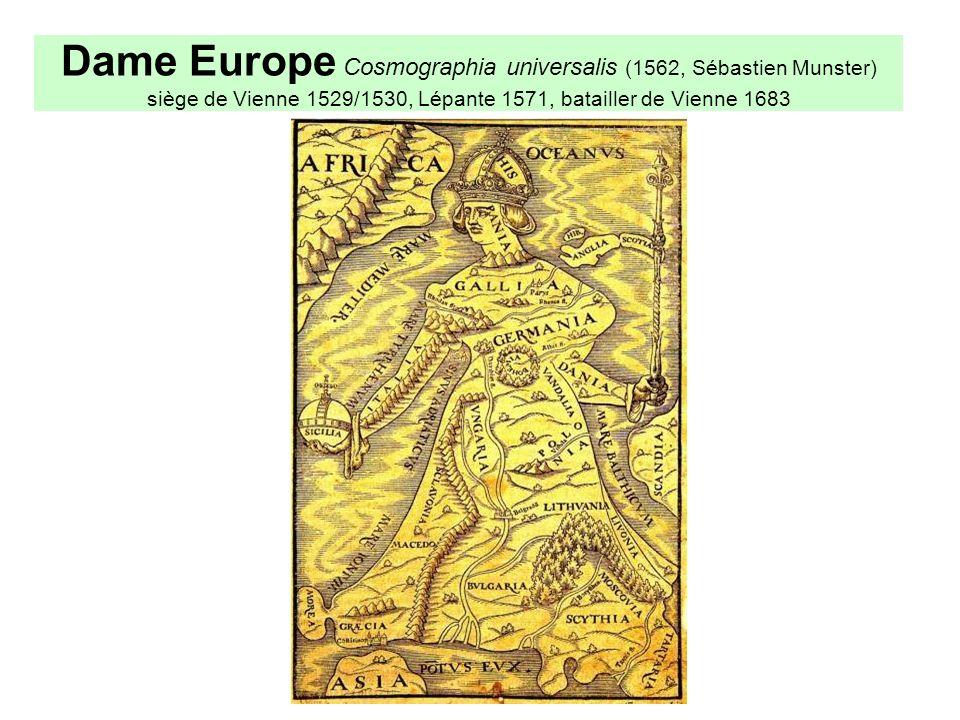 Dame Europe Cosmographia universalis (1562, Sébastien Munster) siège de Vienne 1529/1530, Lépante 1571, batailler de Vienne 1683