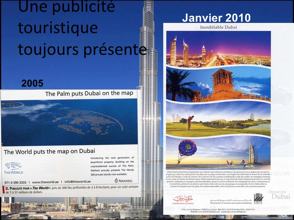Une publicité touristique toujours présente Janvier 2010 2005