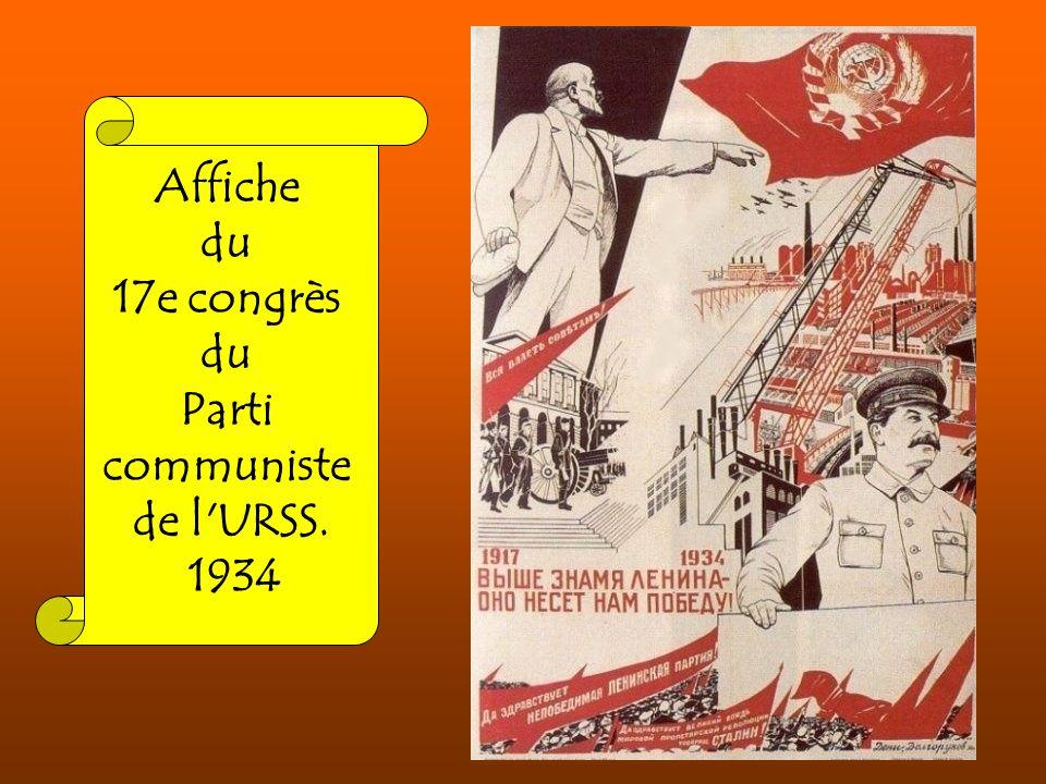 Affiche du 17e congrès du Parti communiste de l'URSS. 1934