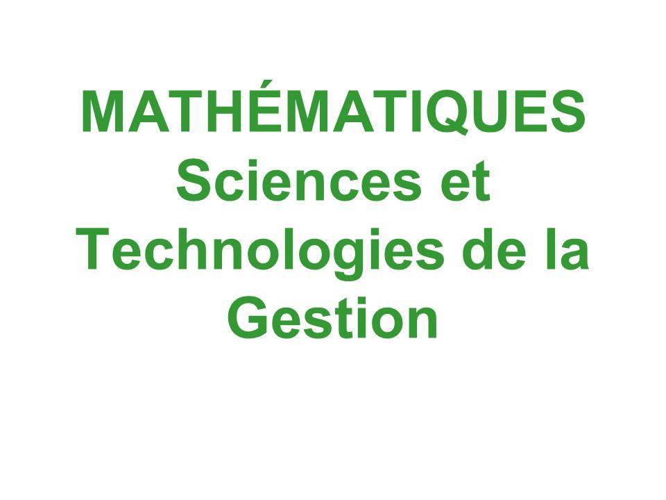 MATHÉMATIQUES Sciences et Technologies de la Gestion