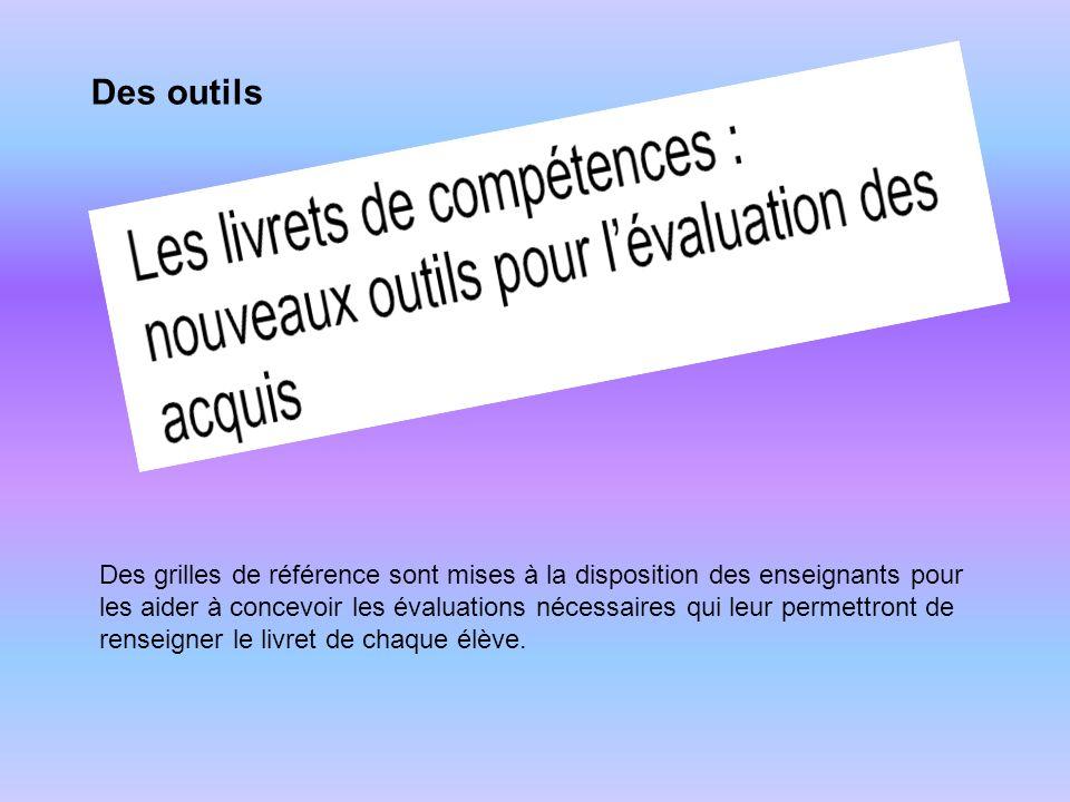 Des grilles de référence À télécharger : http://eduscol.education.fr/D0231/experimentation_livret.htm