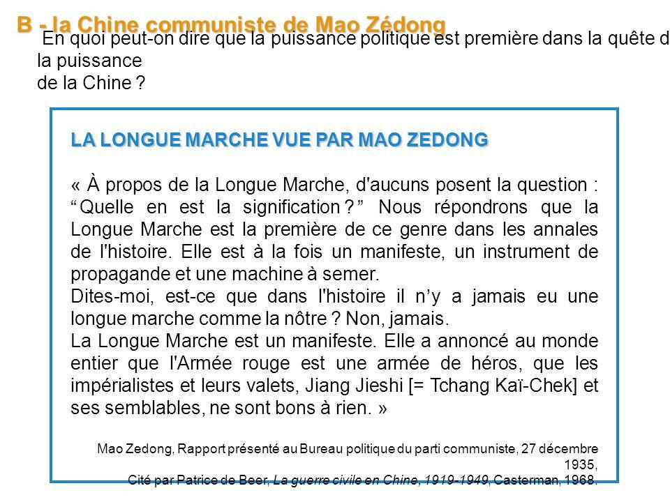 B - la Chine communiste de Mao Zédong En quoi peut-on dire que la puissance politique est première dans la quête de la puissance de la Chine ? LA LONG