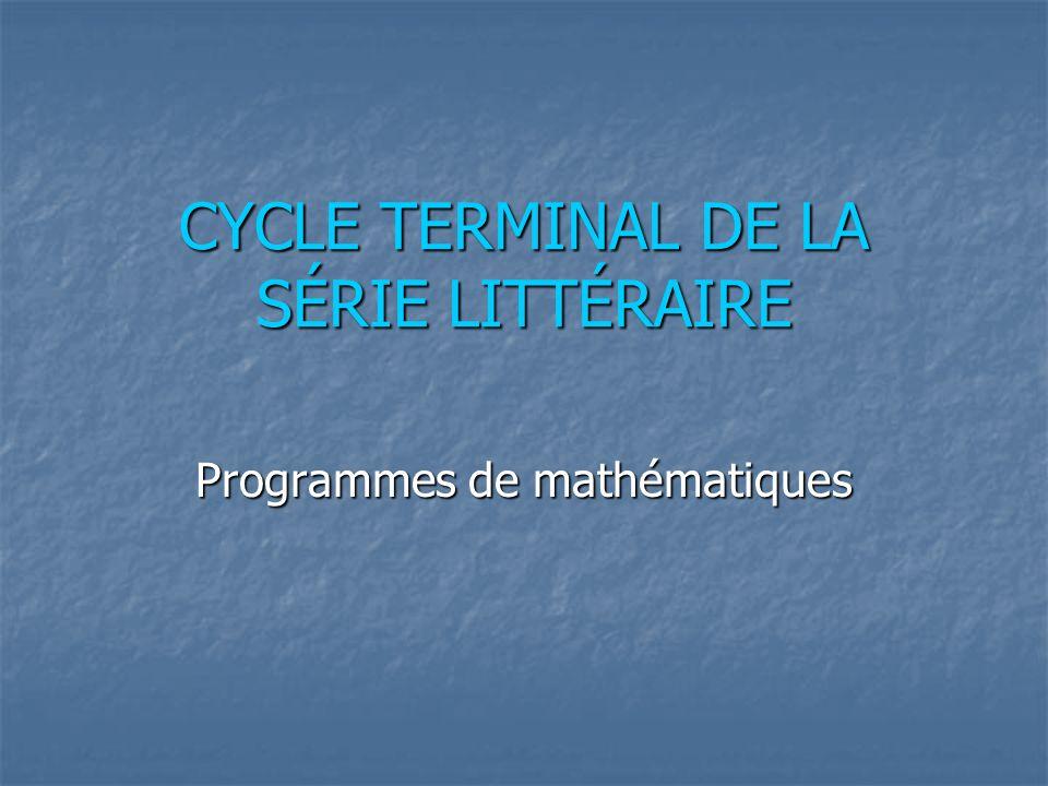 CYCLE TERMINAL DE LA SÉRIE LITTÉRAIRE Programmes de mathématiques