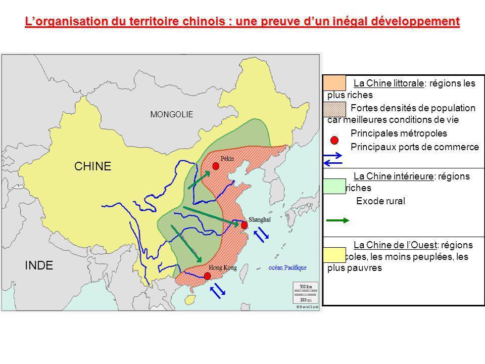 La Chine littorale: régions les plus riches Fortes densités de population car meilleures conditions de vie Principales métropoles Principaux ports de