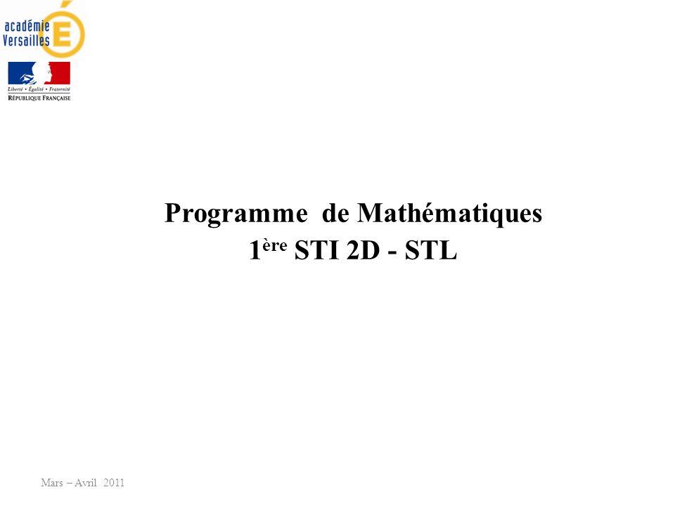 Programme de Mathématiques 1 ère STI 2D - STL Mars – Avril 2011