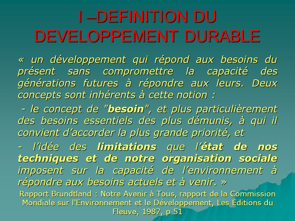 PARTIE II - LIMPERIEUSE NECESSITE DUN DEVELOPPEMENT DURABLE