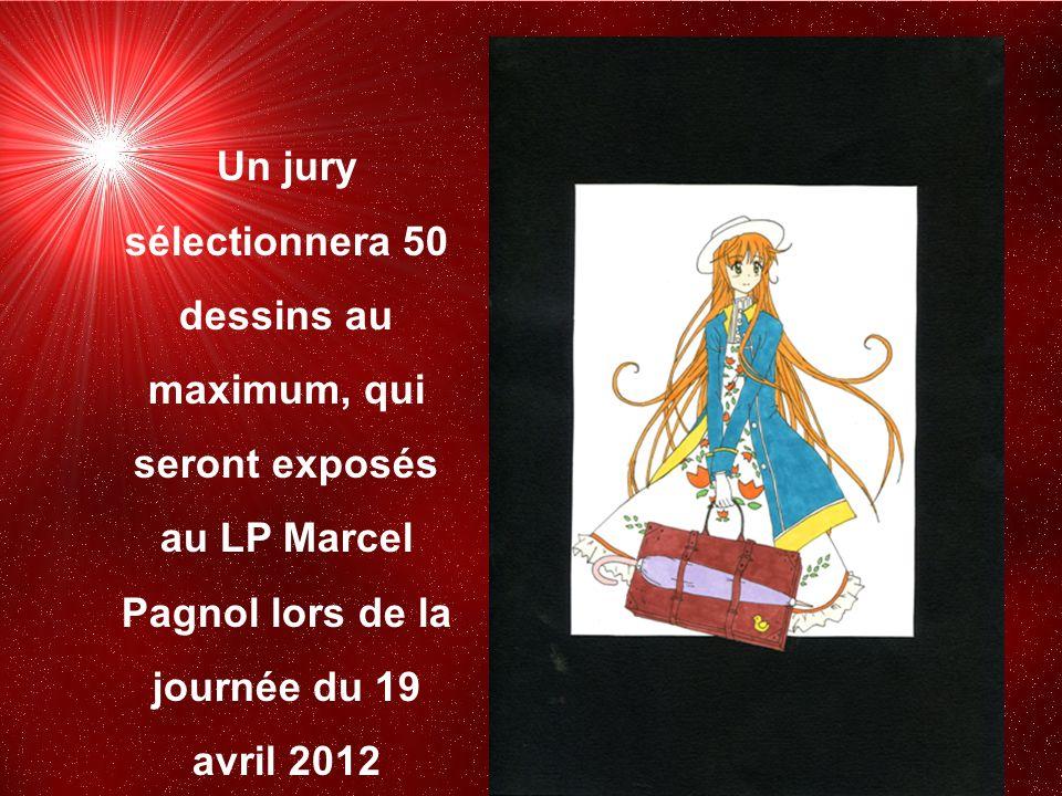 Un jury sélectionnera 50 dessins au maximum, qui seront exposés au LP Marcel Pagnol lors de la journée du 19 avril 2012