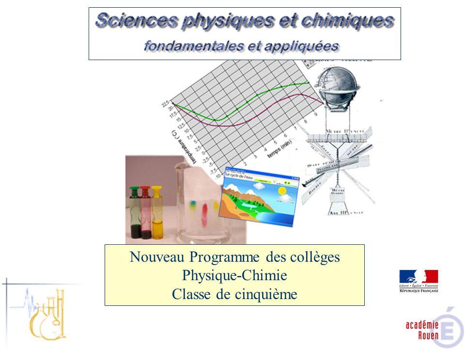 Nouveau Programme des collèges Physique-Chimie Classe de cinquième