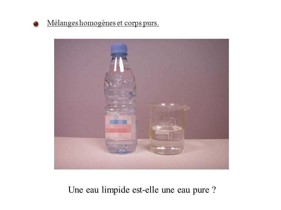 Mélanges homogènes et corps purs. Une eau limpide est-elle une eau pure ?