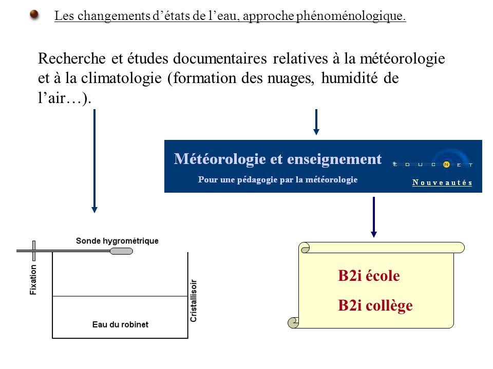 B2i école B2i collège Les changements détats de leau, approche phénoménologique.