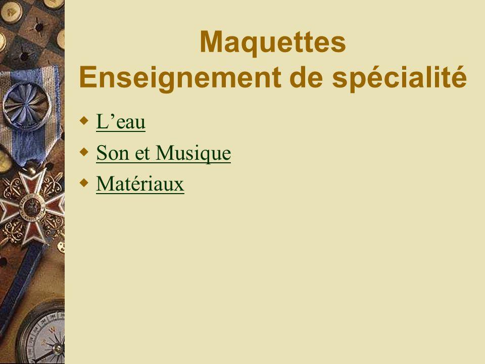 Maquettes Enseignement de spécialité Leau Son et Musique Matériaux