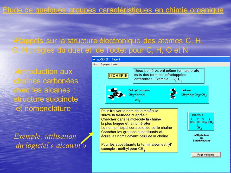 Rappels sur la structure électronique des atomes C, H, O, N ; règles du duet et de loctet pour C, H, O et N Introduction aux chaînes carbonées avec le
