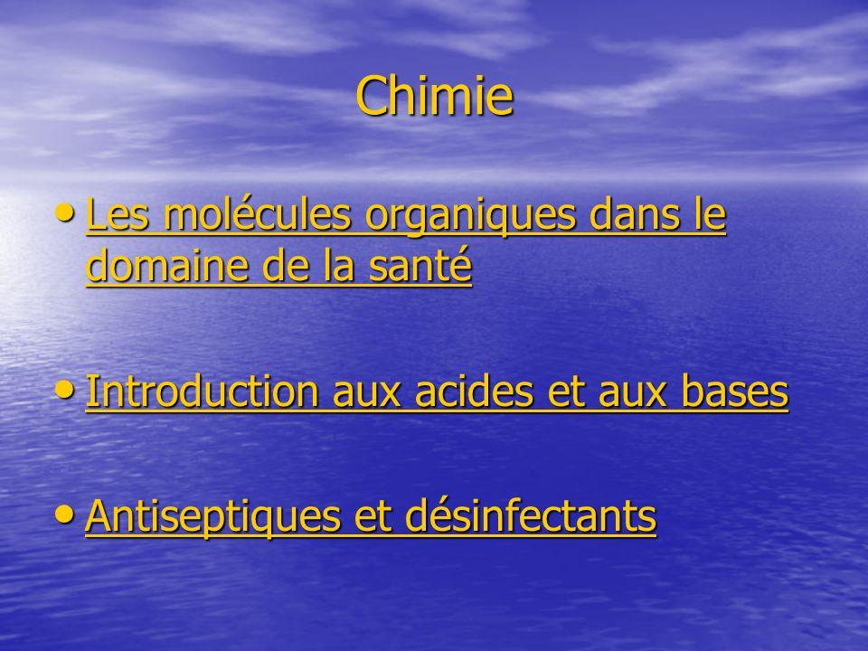 Chimie Les molécules organiques dans le domaine de la santé Les molécules organiques dans le domaine de la santé Les molécules organiques dans le doma