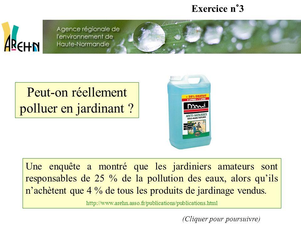 Exercice n°3 Peut-on réellement polluer en jardinant .