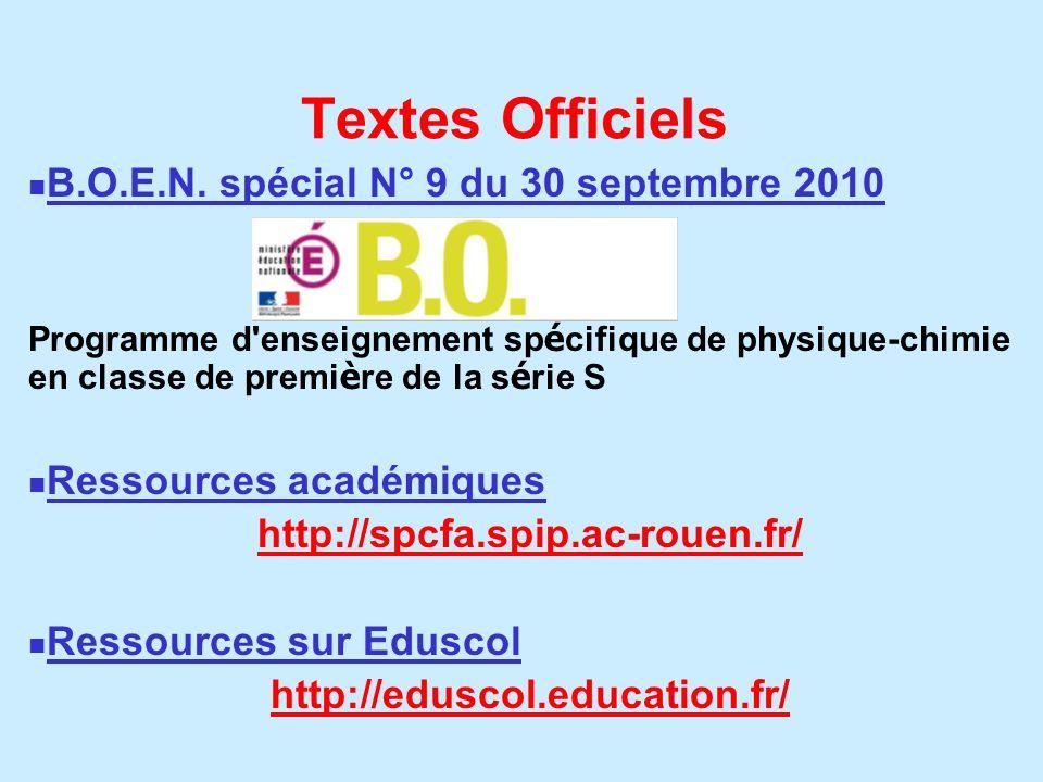 Textes Officiels B.O.E.N. spécial N° 9 du 30 septembre 2010 Programme d'enseignement sp é cifique de physique-chimie en classe de premi è re de la s é
