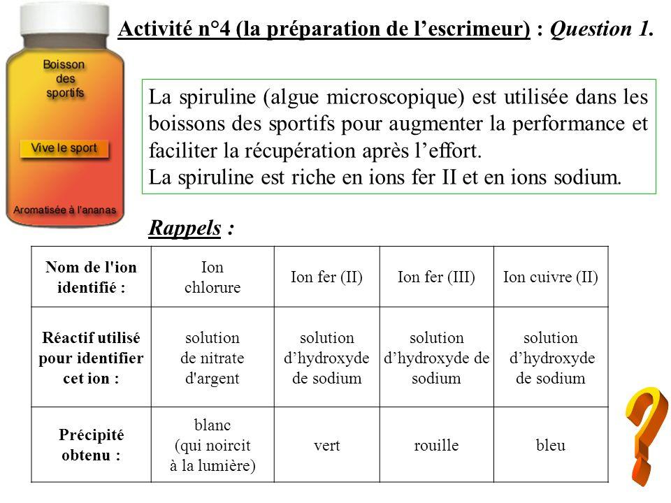 Activité n°4 (la préparation de lescrimeur) : Question 2.